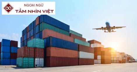 Loạt từ vựng tiếng Nhật về xuất nhập khẩu - Ngoại Ngữ Tầm Nhìn Việt