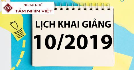 Lịch khai giảng tháng 10/2019